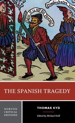 A comparison of hamlet by william shakespeare and the spanish tragedy by thomas kyd