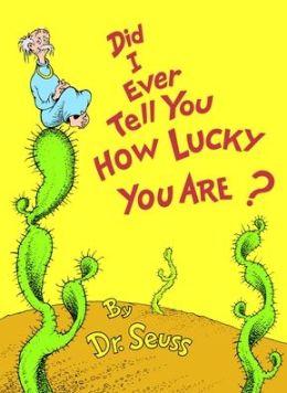 我曾经告诉过你你有多幸运吗?