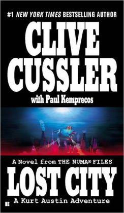 Lost City: A Novel from the Numa Files - A Kurt Austin Adventure Clive Cussler with Paul Kemprecos