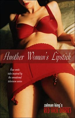 Red shoe diaries another womans lipstick