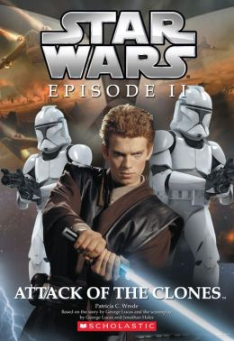 Star Wars Episode II: Attack of the Clones Patricia C. Wrede