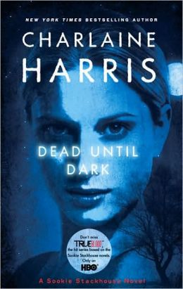 Dead until Dark (Sookie Stackhouse / Southern Vampire