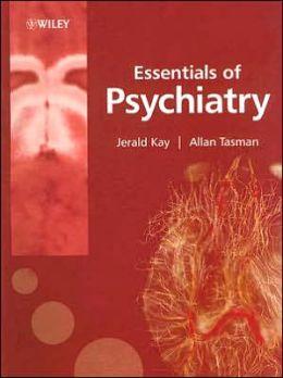 Essentials of Psychiatry Jerald Kay, Prof Allan Tasman