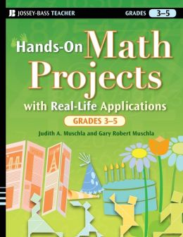 Hands-On Math Projects with Real-Life Applications, Grades ...