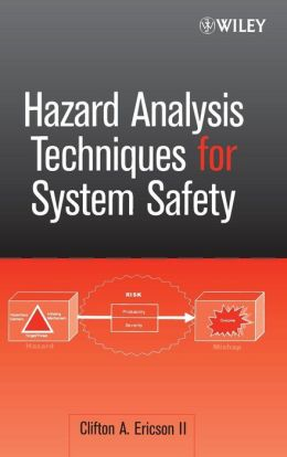 Hazard Analysis Techniques For System Safety Edition 1