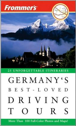 Frommer's Germany's Best-Loved Driving Tours British Auto Association
