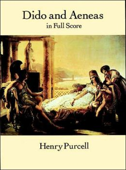 Dido and Aeneas: in Full Score: (Sheet Music) by Henry ...