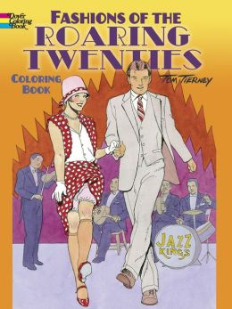 Fashions Of The Roaring Twenties Coloring Book By Tom