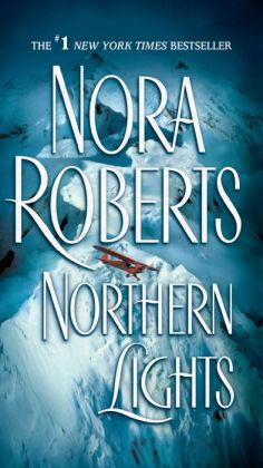 Northern Lights - Large Print Edition Nora Roberts