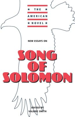 Expository Essays/Song of Solomon by Toni Morrison term paper 4606