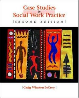 Case Studies in Social Work Practice (eBook)