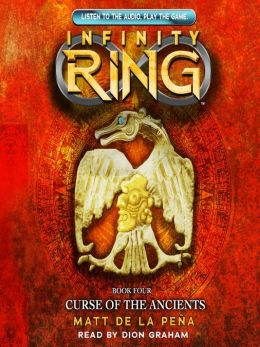 Curse of the Ancients (Infinity Ring Series #4) by Matt de ... Infinity Ring Book Series