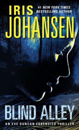 Blind Alley Eve Duncan Series 5 By Iris Johansen