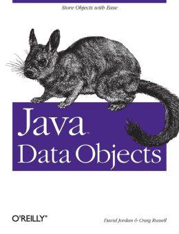 Java Data Objects David Jordan and Craig Russell