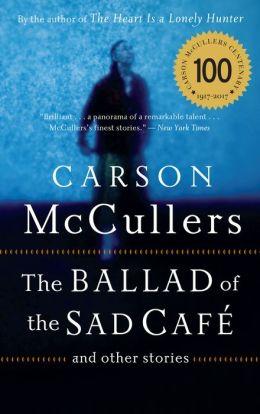 The ballad of the sad cafe essay