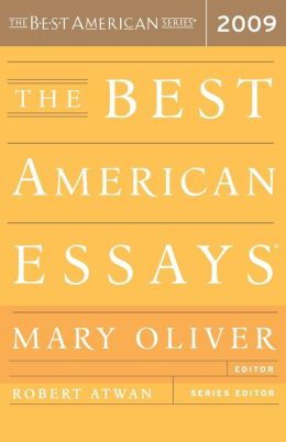Best essays 2009 mary oliver
