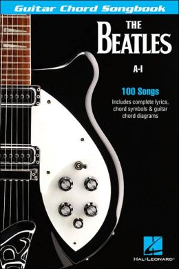 The Beatles Guitar Chord Songbook A-I - bubbwonpstjrr's soup