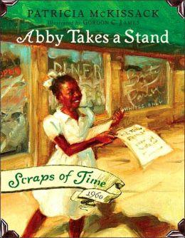 Ab|||Takes a Stand (Scraps of Time) Patricia McKissack and Gordon James