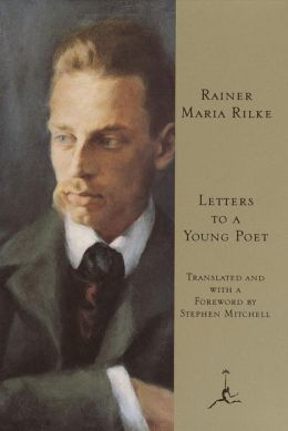 Letters to a Young Poet by Rainer Maria Rilke | 9780679642329 ...
