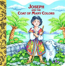 Joseph and the Coat of Many Colors by Mary Josephs ...