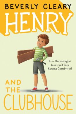 Henry and the Clubhouse by Beverly Cleary | 9780688213817 ...