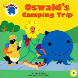 Oswald's Camping Trip Dan Yaccarino and Jennifer Oxley
