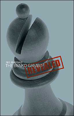 The Benko Gambit Revealed Neil Mcdonald
