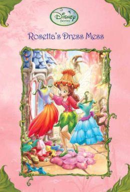Rosetta S Dress Mess Disney Fairies By Laura Driscoll