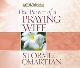 POWER A OF PRAYING WIFE THE