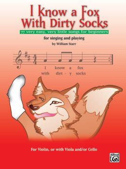 i know a fox with dirty socks 77 very easy very little songs for beginning violinists to sing. Black Bedroom Furniture Sets. Home Design Ideas