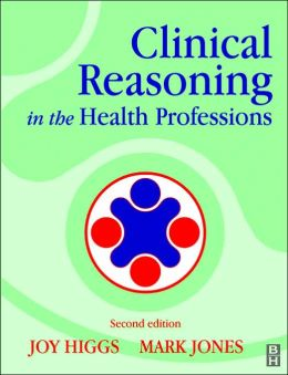 [PDF] Clinical Reasoning In The Health Professions E Book ...