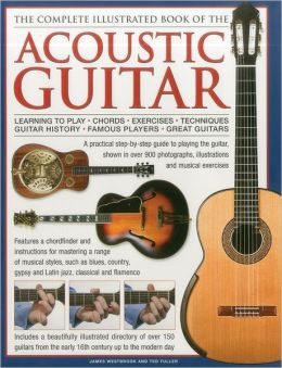 the complete illustrated book of the acoustic guitar learning to play chords exercises. Black Bedroom Furniture Sets. Home Design Ideas
