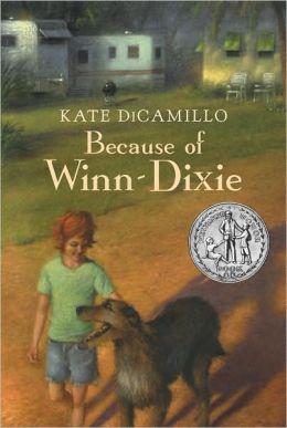 Because of Winn-Dixie [Paperback] Kate DiCamillo