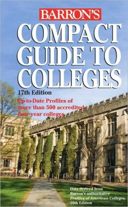 Barron's Compact Guide to Colleges Barron's Educational Series
