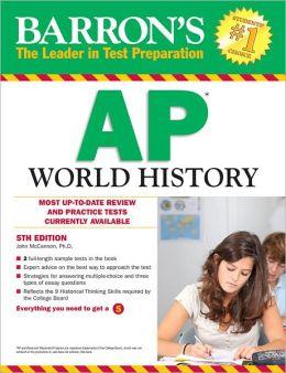 Barron's AP World History, 5th Edition John McCannon Ph.D.
