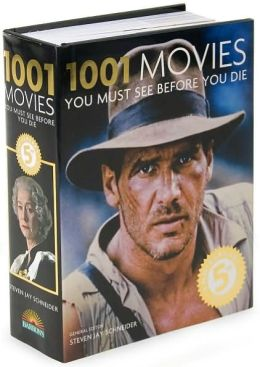 1001 Movies You Must See Before You Die by Stephen Jay