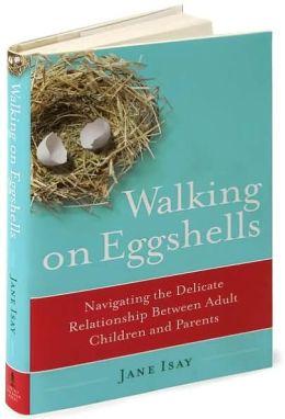 walking on eggshells relationship shari