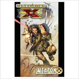 Ultimate X-Men - Volume 2: Return to Weapon X Mark Millar and Adam Kubert