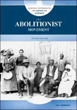 What was the abolition movement and