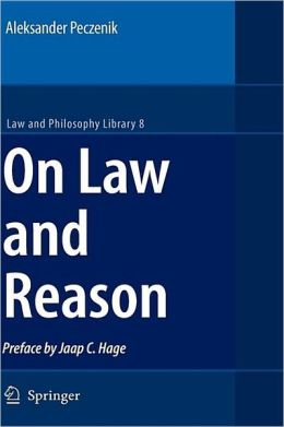 On Law and Reason A. Peczenik