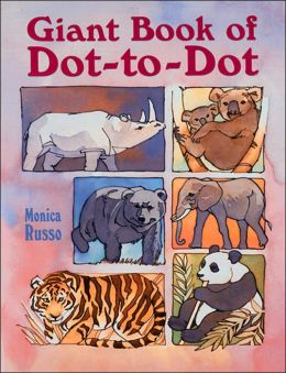 Giant Book of Dot-to-Dot (Giant Books Series) Monica Russo