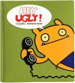 Hey Ugly!: Address Book David Horvath and Sun-Min Kim