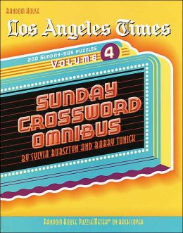 Los Angeles Times Sunday Crossword Omnibus, Volume 2 (The Los Angeles Times) Sylvia Bursztyn and Barry Tunick