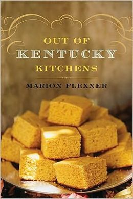 Out Of Kentucky Kitchens Marion Flexner