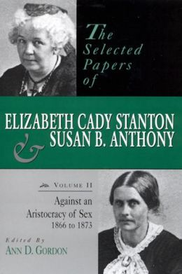 Elizabeth Cady Stanton Stanton, Elizabeth Cady (Feminism in Literature) - Essay