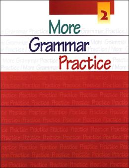 More Grammar Practice 2 (Dec 19, 2000)