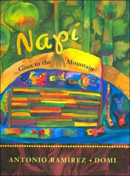 Napi Goes to the Mountain Antonio Ramirez and Domi