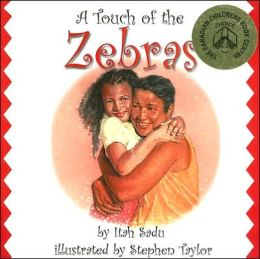 A Touch of the Zebras Itah Sadu and Stephen Taylor