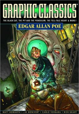 Graphic Classics: Edgar Allan Poe (4th Edition) Edgar Allan Poe, Marcel De Jong and Various Artists
