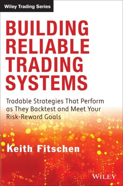 Keith fitschen building reliable trading systems
